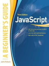 JavaScript, A Beginner's Guide, Third Edition ebook by John Pollock