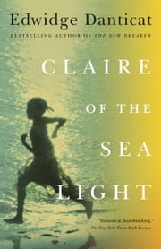 Claire of the Sea Light ebook by Edwidge Danticat