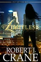 Limitless ebook by Robert J. Crane