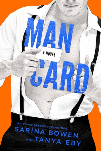 Man Card - Man Hands, #2 ebook by Sarina Bowen,Tanya Eby