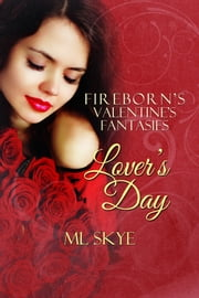 Lover's Day ebook by ML Skye