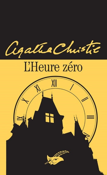 L'heure zéro ebook by Agatha Christie