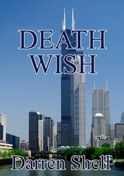 Death Wish ebook by Darren Shell