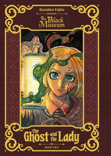 The Ghost and The Lady - Volume 2 ebook by Kazuhiro Fujita