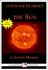 14 Fun Facts About the Sun: A 15-Minute Book ebook by Jeannie Meekins