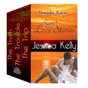 The Florida Keys Sexy Love Stories Box Set ebook by Jessica Kelly