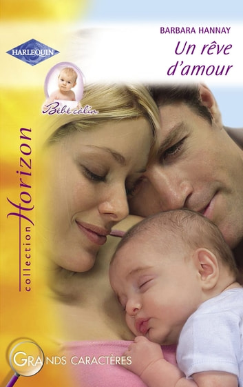 Un rêve d'amour (Harlequin Horizon) ebook by Barbara Hannay
