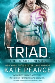 Triad - The Triad Series, #6 ebook by Kate Pearce