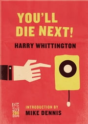 You'll Die Next! ebook by Harry Whittington
