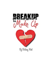 Breakup to Make Up ebook by Brittney Reel