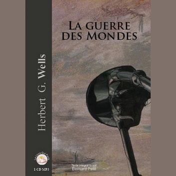 La guerre des mondes audiobook by H. G. WELLS