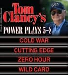 Tom Clancy's Power Plays 5 - 8 ebook by Tom Clancy
