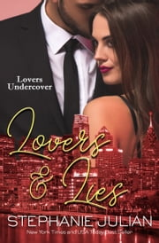 Lovers & Lies eBook by Stephanie Julian