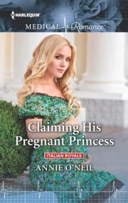 Claiming His Pregnant Princess - A Second Chance Love Story ebook by Annie O'Neil