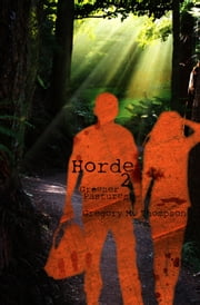 Horde 2: Greener Pastures - Book #2 ebook by Gregory Thompson