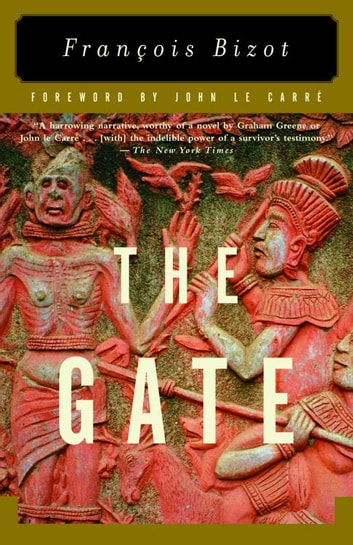The Gate ebook by Francois Bizot