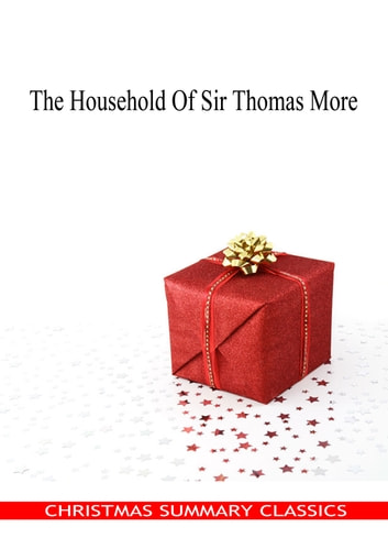 The Household Of Sir Thomas More ebook by Anne Manning