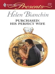 Purchased: His Perfect Wife ebook by Helen Bianchin