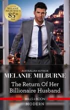 The Return of Her Billionaire Husband ebook by