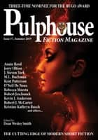 Pulphouse Fiction Magazine - Issue #7 ebook by