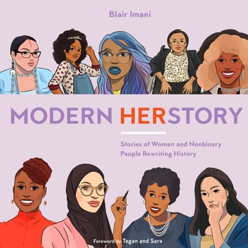 Modern HERstory - Stories of Women and Nonbinary People Rewriting History audiobook by Blair Imani