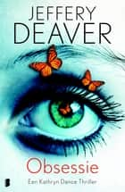 Obsessie ebook by Jeffery Deaver