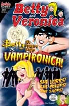 Betty & Veronica #261 ebook by Dan Parent,Rich Koslowski,Jack Morelli,Tom Chu