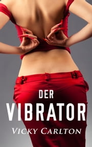 Der Vibrator ebook by Kobo.Web.Store.Products.Fields.ContributorFieldViewModel
