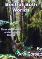 Best of Both Worlds ebook by Ann Corbett