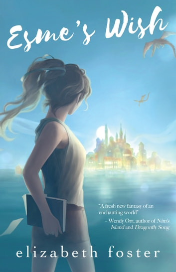 Esme's Wish ebook by Elizabeth Foster
