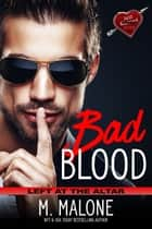 Bad Blood ebooks by M. Malone