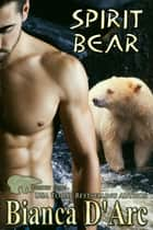 Spirit Bear ebook by