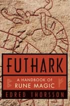 Futhark ebook by Edred Thorsson