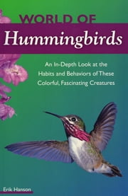 World of Hummingbirds ebook by Erik Hanson