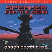Speaker for the Dead audiobook by Orson Scott Card