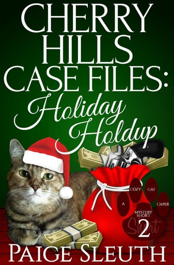 Cherry Hills Case Files: Holiday Holdup