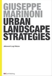 Urban Landscape Strategies ebook by Giuseppe Marinoni
