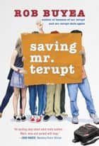 Saving Mr. Terupt ebook by Rob Buyea