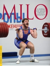 MILO: A Journal for Serious Strength Athletes, September 2011, Vol. 19, No. 2 ebook by Randall J. Strossen, Ph.D.