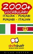 2000+ Vocabulary Italian - Punjabi ebook by Gilad Soffer