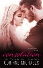 Consolation (Book One in the Consolation Duet) ebook by Corinne Michaels