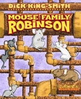 The Mouse Family Robinson ebook by Dick King-Smith