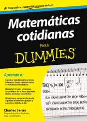 Matemáticas cotidianas para Dummies ebook by Charles Seiter,Diane Schofield Smith