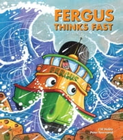 Fergus Thinks Fast ebook by J W Noble,Peter Townsend