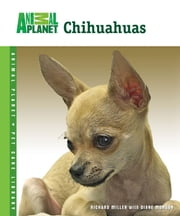 Chihuahuas ebook by Richard Miller