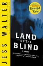 Land of the Blind - A Novel ebook by Jess Walter