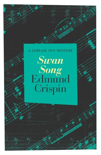 Swan Song ebook by Edmund Crispin