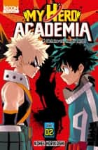 My Hero Academia T02 eBook by Kohei Horikoshi