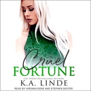 Cruel Fortune audiobook by K.A. Linde
