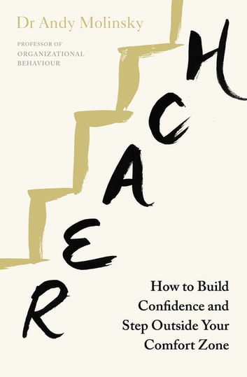 Reach ebook de andy molinsky 9780241976357 rakuten kobo reach how to build confidence and step outside your comfort zone ebook by andy molinsky fandeluxe Gallery